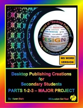 """DESKTOP PUBLISHING PARTS 1-2-3 MAJOR PROJECT: """"Assessing D"""