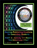 "DESKTOP PUBLISHING (WORD ALTERNATIVE) ""#11 New School Logo & Flyer"""