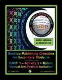 "DESKTOP PUBLISHING (WORD ALTERNATIVE) ""#5 Annual Arts Festival Invitation"""