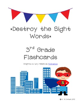 DESTROY the Sight Words: Practice with 3rd Grade Sight Words--Super Hero style