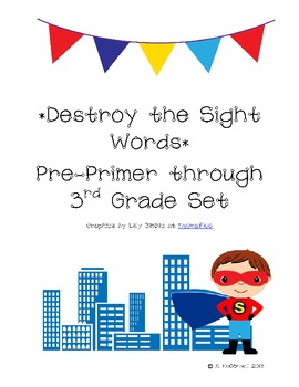 DESTROY the Sight Words: Practice with Sight Words--Super