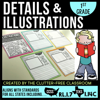 DETAILS and ILLUSTRATIONS First Grade RL1.7 (CCSS RL 1.7 and TEKS 1.14C)