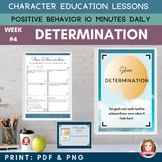 DETERMINATION Positive Behavior | Daily Character Educatio