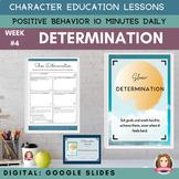 DETERMINATION   Google Slides   Positive Behavior   Daily