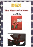 Journeys 2nd grade, Unit 4, Lesson 20 DEX: The Heart of a