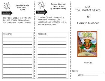 DEX The Heart of a Hero by Caralyn Buehner - Journeys Common Core