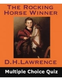 DH Lawrence's The Rocking Horse Winner (50 Mult. Choice w/ Key)
