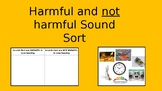 DHH Harmful/Not Harmful Sound Sort