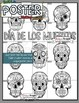 DIA DE LOS MUERTOS, DAY OF THE DEAD, COLLABORATIVE POSTER, IN ENGLISH & SPANISH