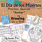 DIA DE LOS MUERTOS: Draw the Square in the Grid for translation of GUSTAR-Fun!