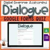 DIALOGUE - Google Forms Quiz - *EDITABLE!* - Computerized