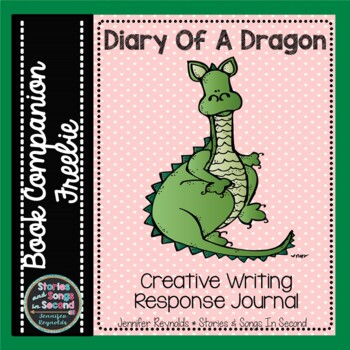 DIARY OF A DRAGON--A CREATIVE WRITING RESPONSE JOURNAL AND BOOK COMPANION