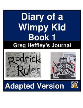 DIARY OF A WIMPY KID- BOOK 1- ADAPTED NOVEL AND QUESTIONS –EASY READING