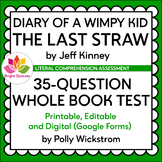 DIARY OF A WIMPY KID: THE LAST STRAW   35-QUESTION WHOLE B