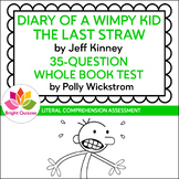 DIARY OF A WIMPY KID: THE LAST STRAW | PRINTABLE TEST | 35