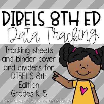 DIBELS Data Binder (8th Edition)