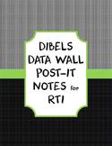 DIBELS Data Wall Post-It Notes for RtI