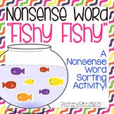 "DIBELS Nonsense Word Sort (NWF) ""Fishy Fishy"""
