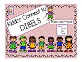 DIBELS Practice - Kiddos Connect to DIBELS