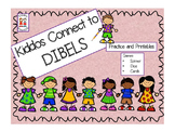 DIBELS Practice - Kiddos Connect to DIBELS
