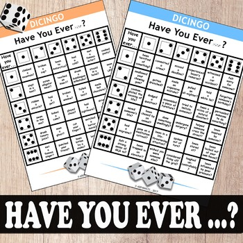 DICE GAME: HAVE YOU EVER...?