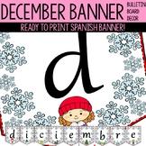 Diciembre Bulletin Board Banner - Pendon de diciembre
