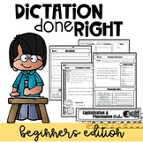DICTATION DONE RIGHT for BEGINNERS (Third Grade)