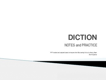 DICTION POWERPOINT : NOTES AND PRACTICE