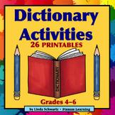 DICTIONARY ACTIVITIES • PRINTABLES   •  GRADES 4–6