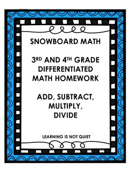 DIFFERENTIATED ADD, SUB, MULTIPLY, DIVIDE 3RD/4TH GRADE HO