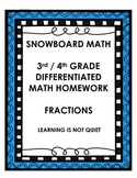 DIFFERENTIATED FRACTION 3RD/4TH GRADE HOMEWORK (SNOWBOARD)