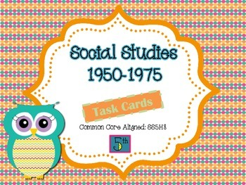 History 1950-1975 Differentiated Task Cards {Constructed R