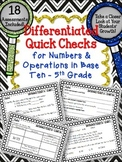 DIFFERENTIATED MATH QUICK CHECKS Numbers & Operations in Base Ten 5TH GRADE
