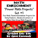 5th and 6th Grade Math Projects, Math Enrichment Print and Go! Set #1