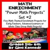 5th and 6th Grade Math Enrichment Projects, Print and Go! Set #2