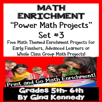 5th and 6th Grade Math Projects, Math Enrichment Print and Go! Set #3