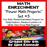 5th and 6th Grade Math Enrichment Projects, Print and Go! Set #3