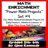 5th and 6th Grade Math Enrichment Projects, Print and Go! Set #4
