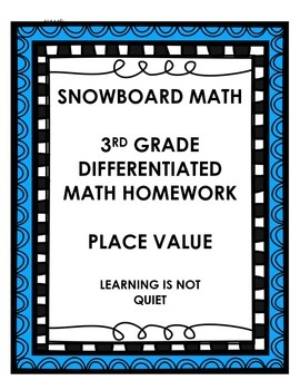 DIFFERENTIATED PLACE VALUE 3RD/4TH GRADE MATH HOMEWORK (SN