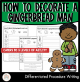 How to decorate a gingerbread man   Differentiated Procedure Writing Worksheets