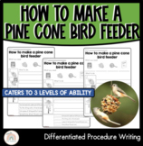 How to make a pine cone bird feeder | Differentiated Procedure Writing