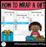 How to wrap a gift   Differentiated Procedure Writing