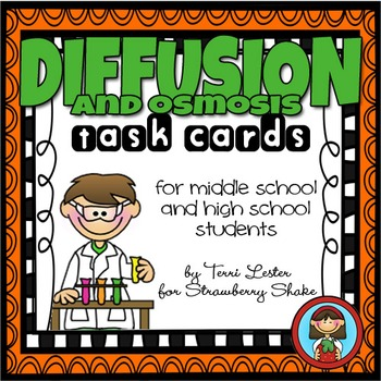 DIFFUSION and OSMOSIS Task Cards for Middle and High Schoo