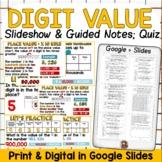 Digit Place Value Editable Slideshow Print & Digital