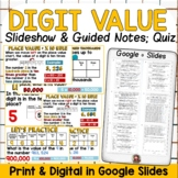DIGIT PLACE VALUE SLIDESHOW & PRINT & DIGITAL GUIDED NOTES