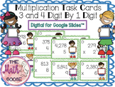 DIGITAL 3 and 4 Digit by 1 Digit Multiplication Task Cards