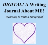 DIGITAL!  A Writing Journal About Me (Learning to Write Pa