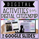 DIGITAL ACTIVITIES FOR DIGITAL CITIZENSHIP IN GOOGLE SLIDES™