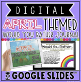 """DIGITAL APRIL THEMED """"Would You Rather..."""" JOURNAL IN GOOG"""