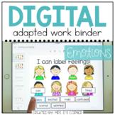 DIGITAL Adapted Work Binder ( Emotions - Feelings )   Dist